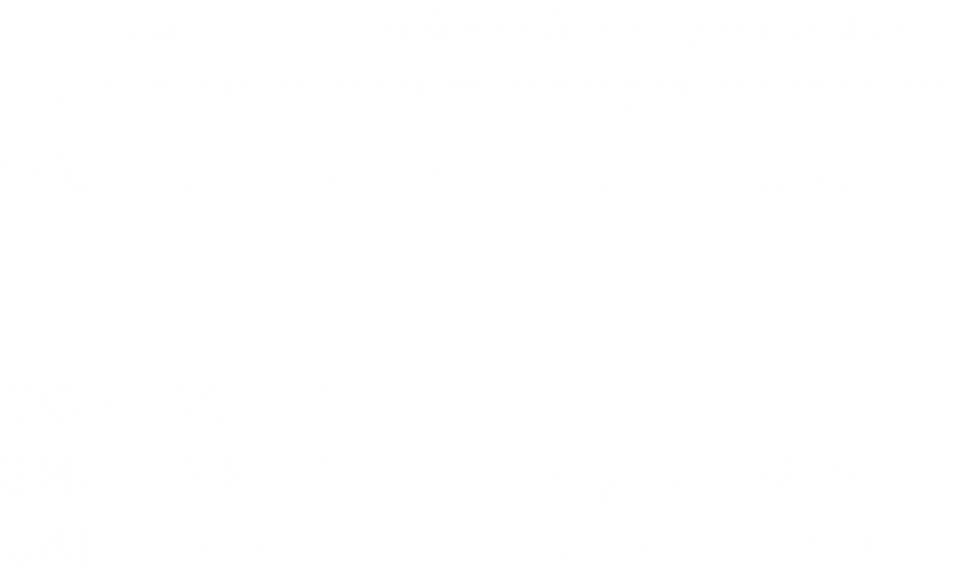Margaux Salgado ABOUT+CONTACT